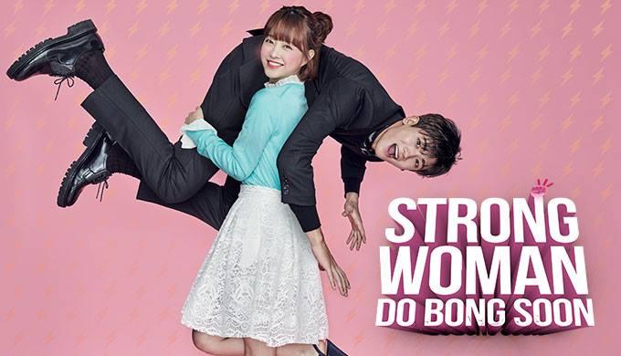 Sinopsis & Daftar Pemain Drama Strong Woman Do Bong Soon (2017)